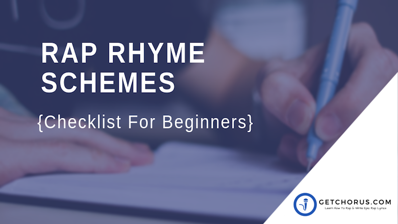 RAP RHYME SCHEMES -{Checklist For Beginners}